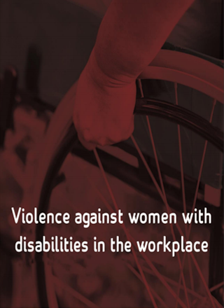Violence againest women with disability in the workplace report